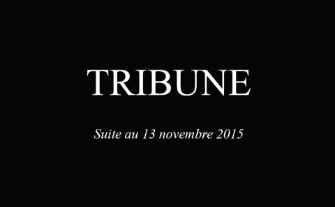Tribune, 13 novembre 2015