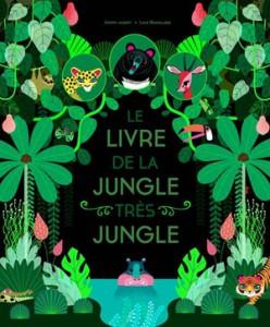 jungle très jungle
