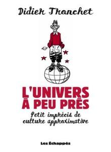 L_Univers_a_peu_pres