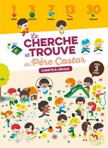 Compte à l'école - Le Cherche EtTrouve Du Pere Castor